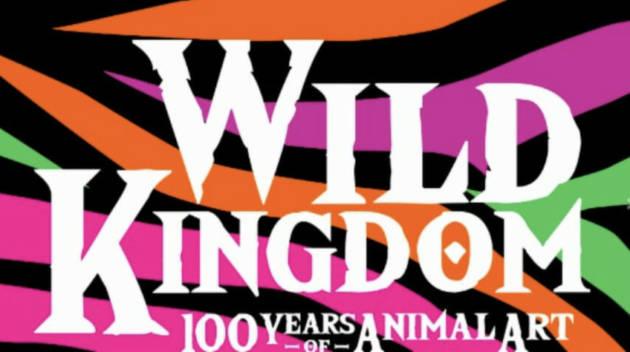 Wild Kingdom 100 Years of Animal Art